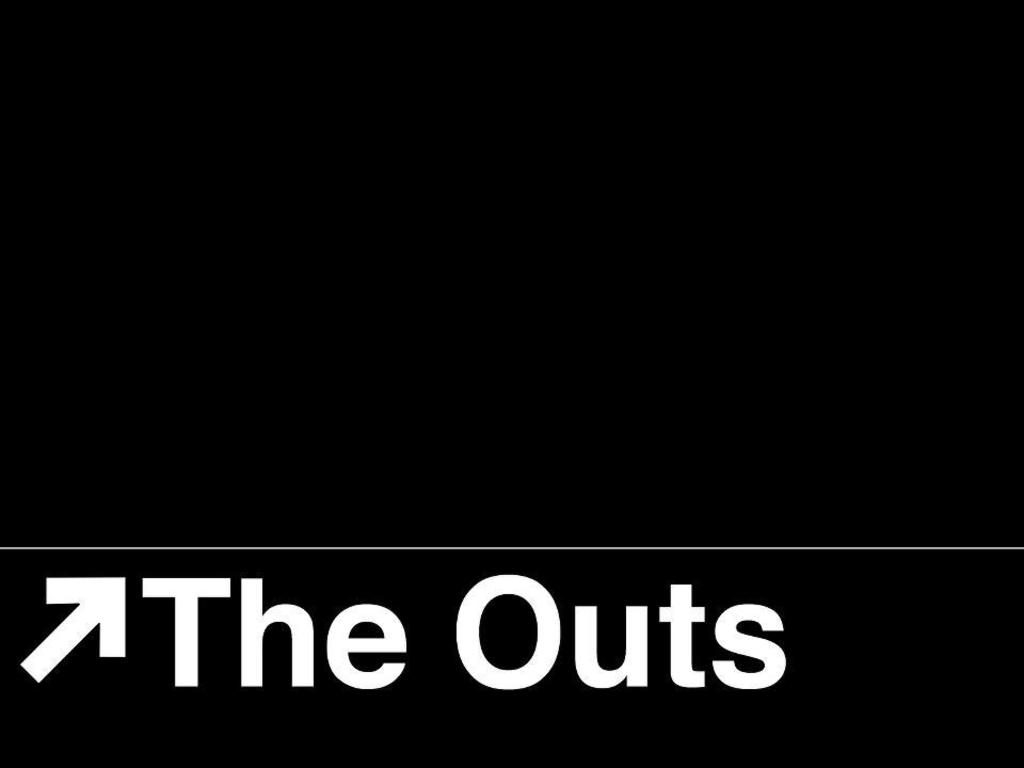 The Outs's video poster