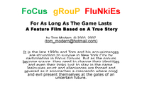 Focus Group Flunkies a feature film