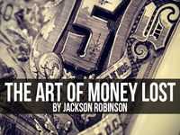 The Art of Money Lost