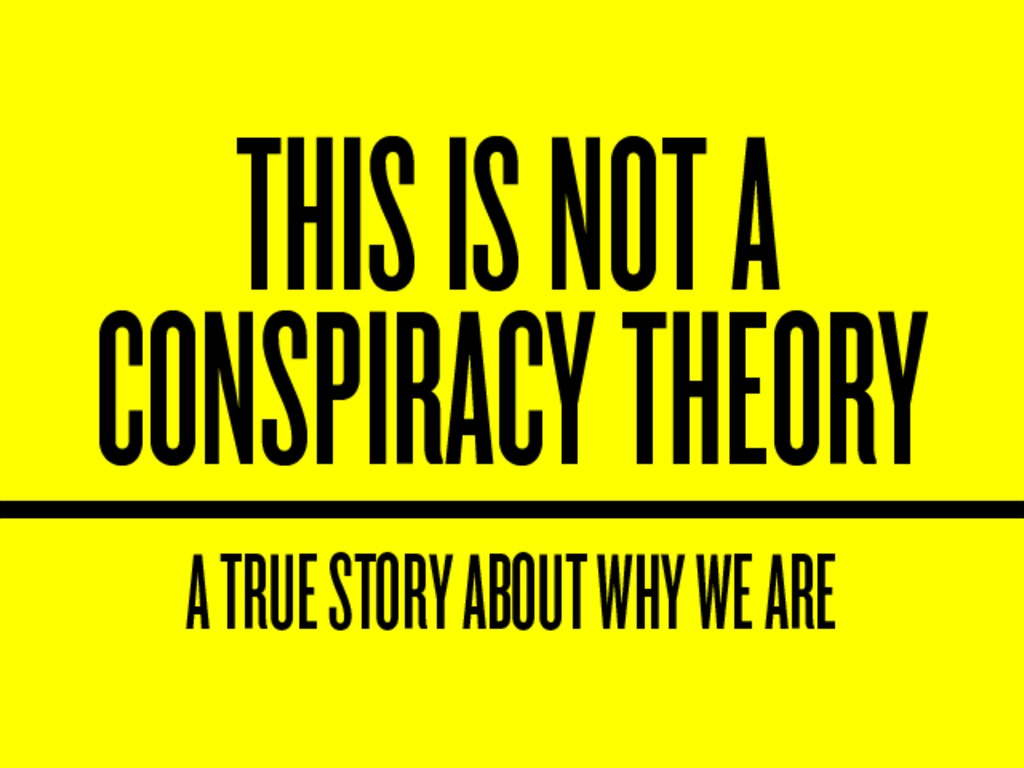 This is Not a Conspiracy Theory's video poster