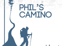 Phil's Camino.  Life is bigger than we may even dream...