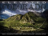 Elevated Colorado,  an Aerial View of Colorado Landscapes