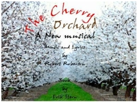 """The Cherry Orchard """"The Musical"""""""
