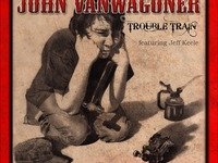 """Trouble Train"" CD Production! By John VanWagoner"