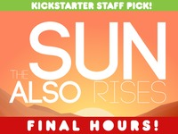 The Sun Also Rises - A different kind of war game