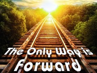 The Only Way is Forward: A Travelogue