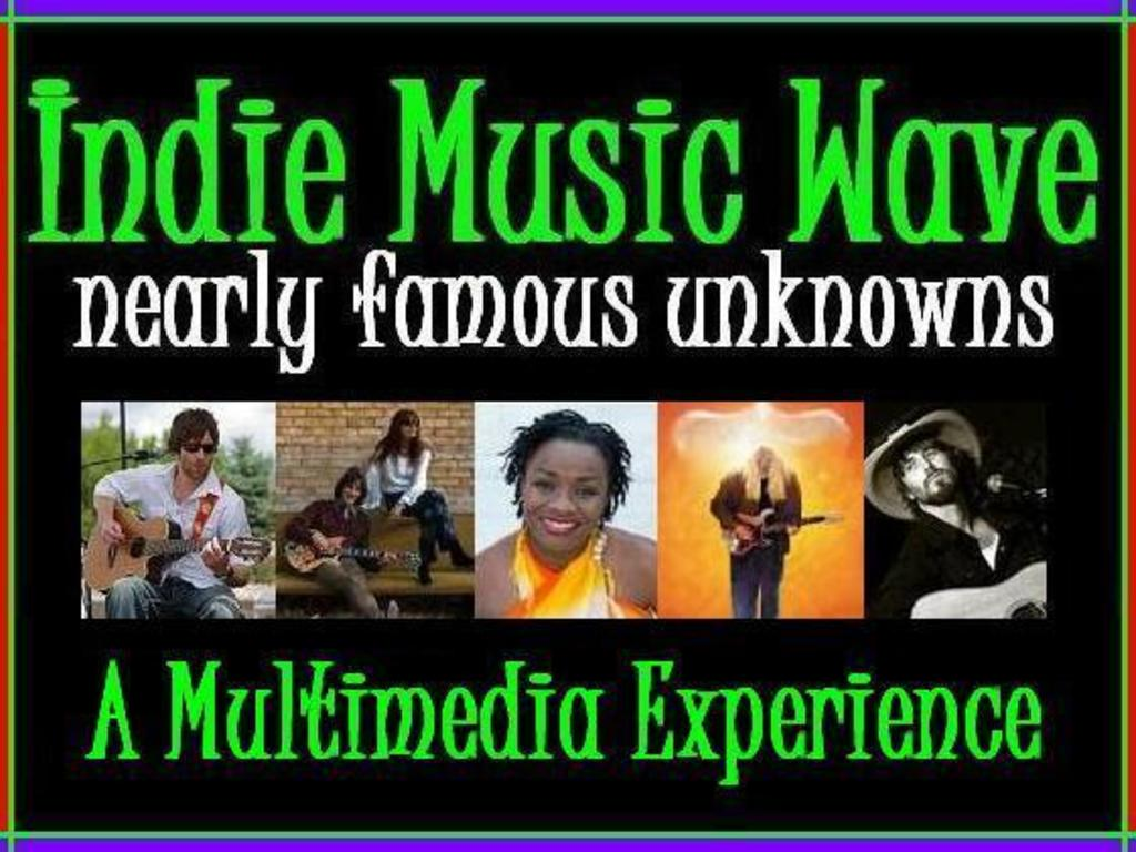 Indie Music Wave - Nearly Famous Unknowns's video poster