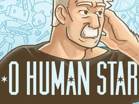 O Human Star Volume 1