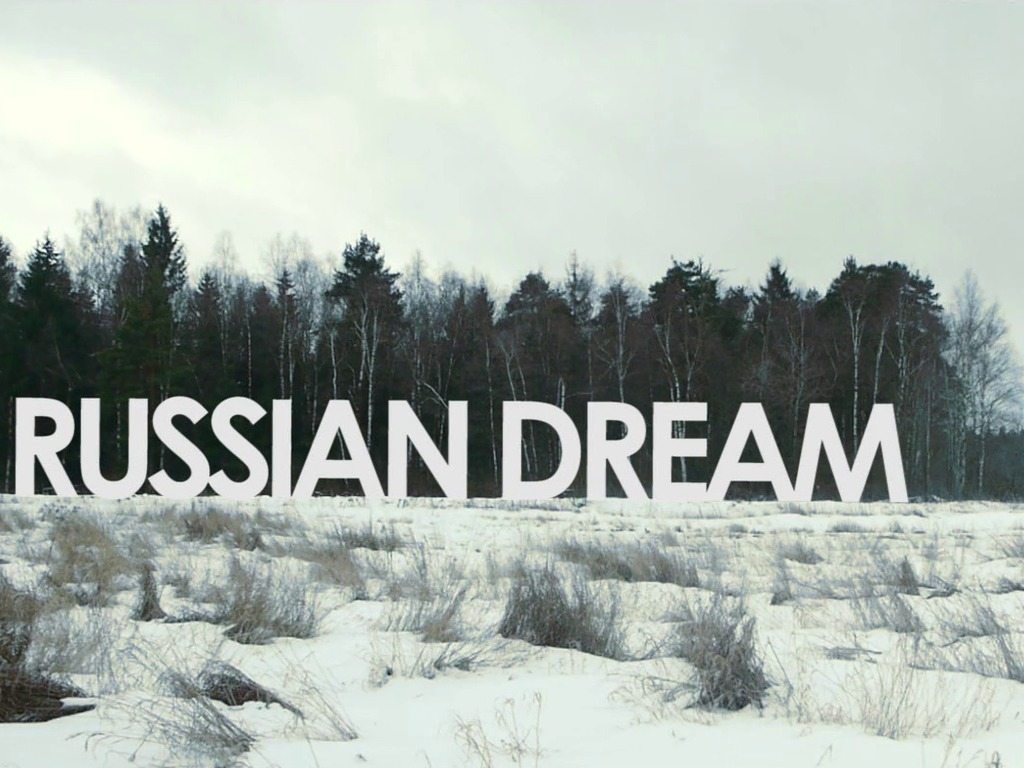 The Russian Dream's video poster