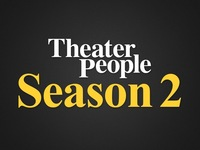 Theater People: Season 2