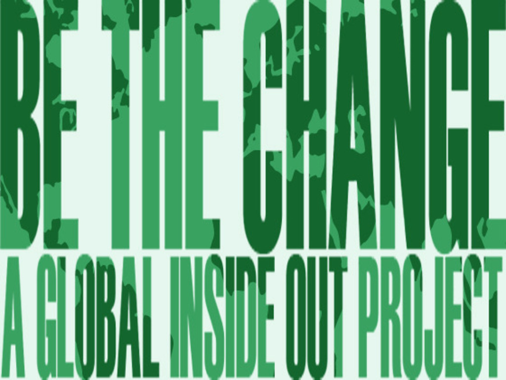 Inside Out Project | BE THE CHANGE | A Global Action's video poster