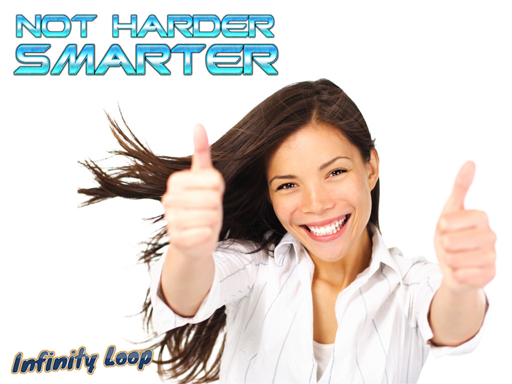 not harder, SMARTER - Things should go your way.'s video poster