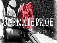 The Ultimate Price (feature film)