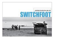 Switch-Foot : Surfings Golden Era 1960-1976