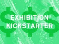 Exhibition Kickstarter