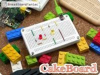Cake Board : New LEGO® Friendly Solderless Breadboard!