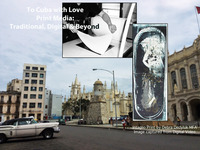 To Cuba with Love-Print Media: Traditional, Digital & Beyond