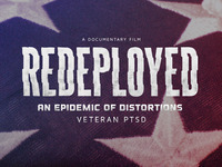 An Epidemic of Distortions: REDEPLOYED - Veteran PTSD