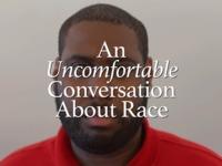 An Uncomfortable Conversation About Race