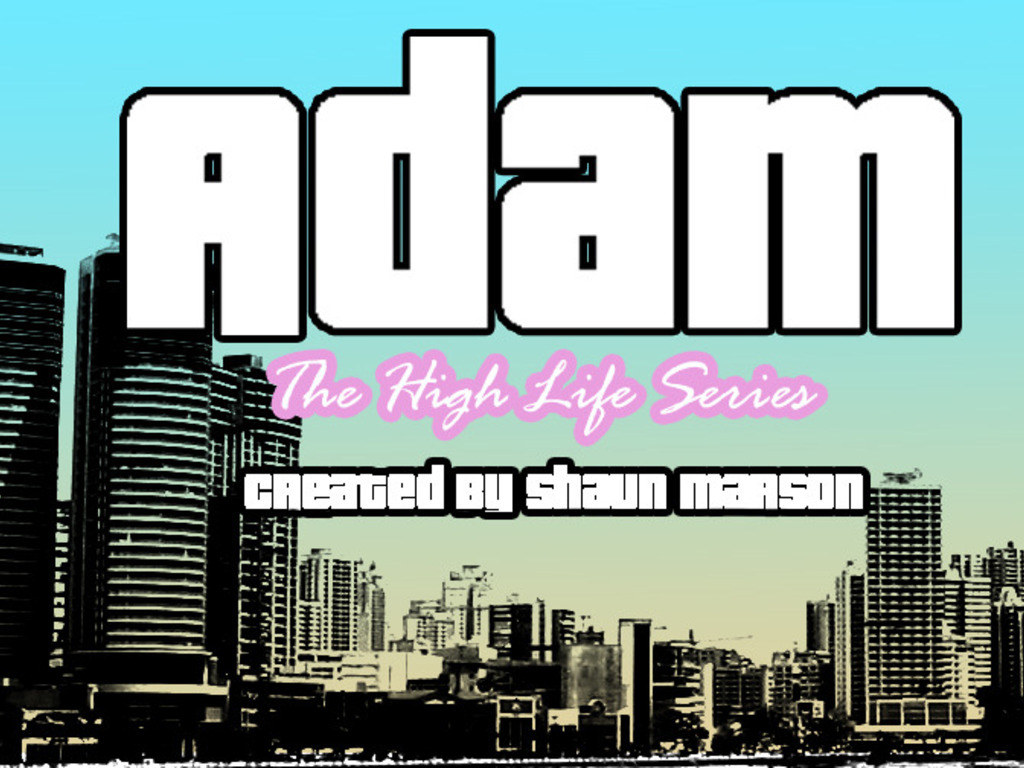 Adam The High Life Series's video poster