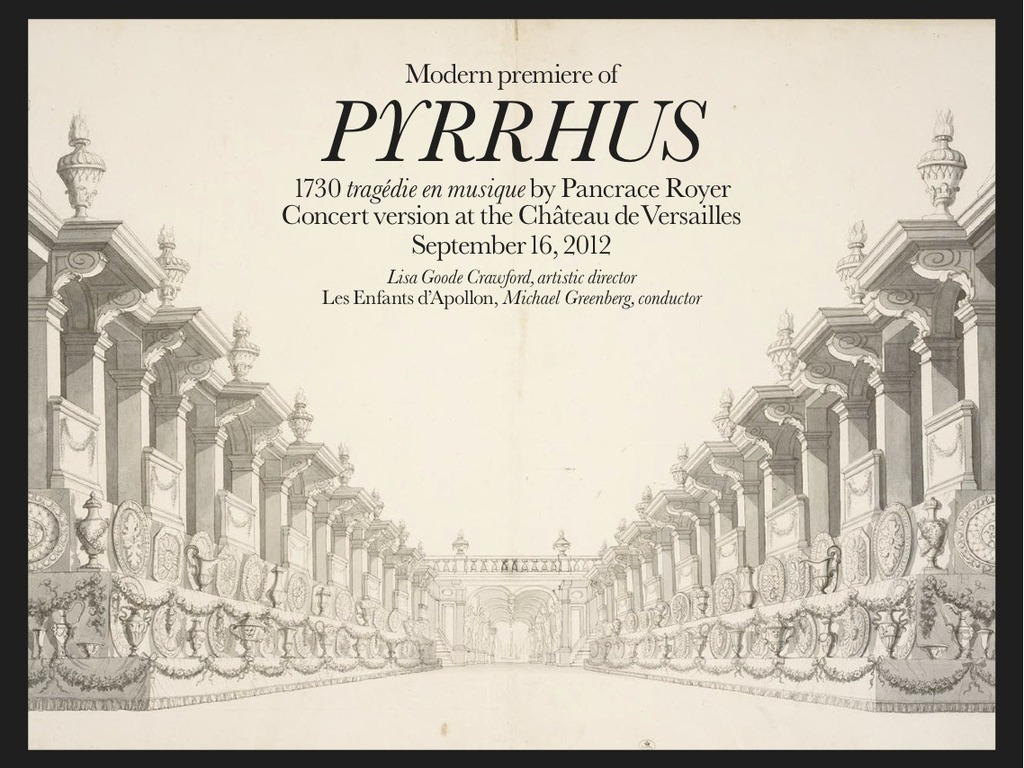 """The modern premiere of Pancrace Royer's 1730 opera """"Pyrrhus""""'s video poster"""