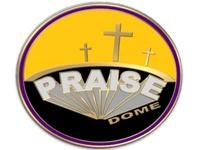 Praise Dome