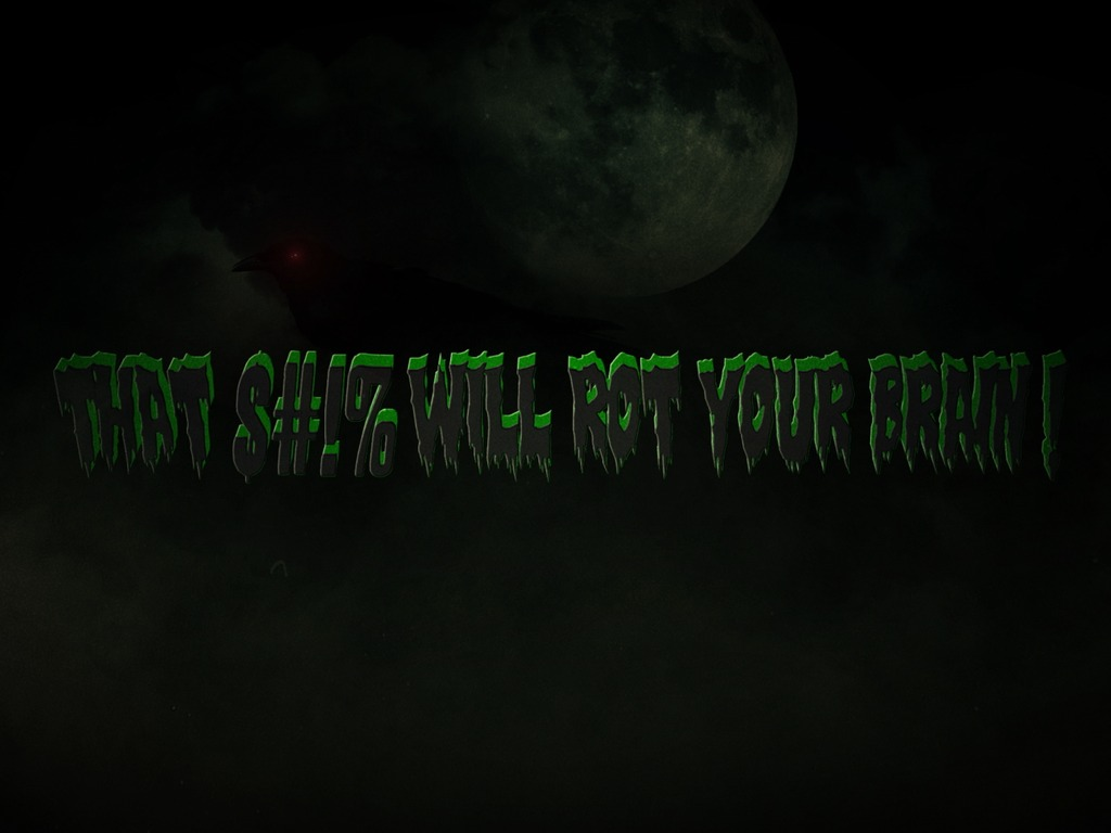 That $#!% Will Rot Your Brain!'s video poster