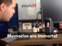 Yourbot - Timeless memories across generations