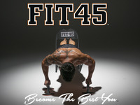 FIT45 - Changing the Fitness & Nutrition Equation