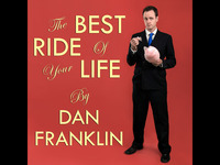 The Best Ride of Your Life - Music from Dan Franklin