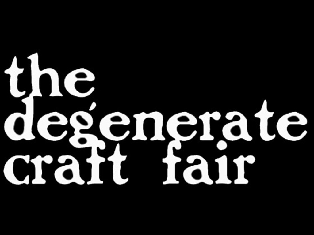 The Degenerate Craft Fair's video poster