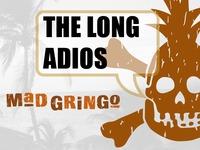 Mad Gringo's Long Adios (tropical shirt - tshirt - book)