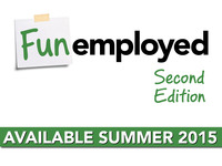 Funemployed — Second Edition