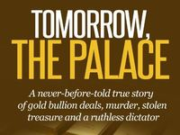TOMORROW, THE PALACE (an amazing untold true story!)