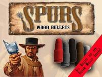 Spurs: Wood Bullets Expansion