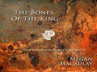 Richard III Novel: The Bones Of The King