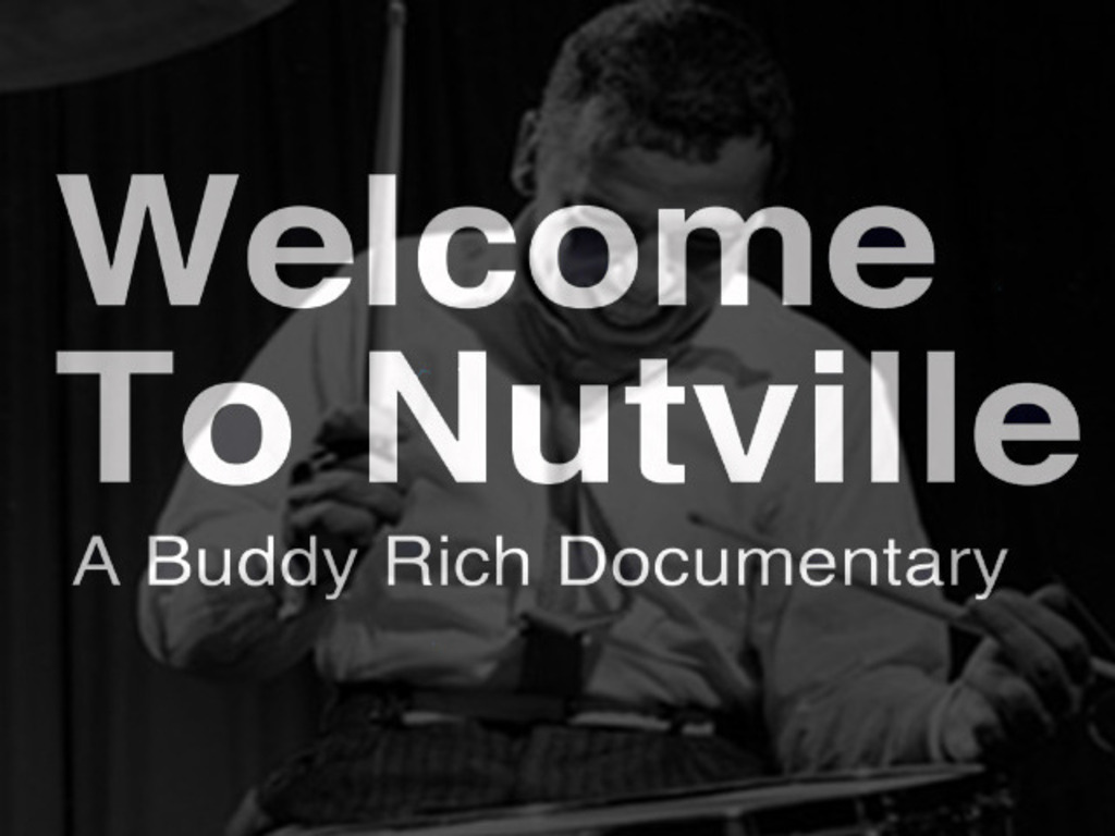 Welcome to Nutville, A Buddy Rich Documentary.'s video poster