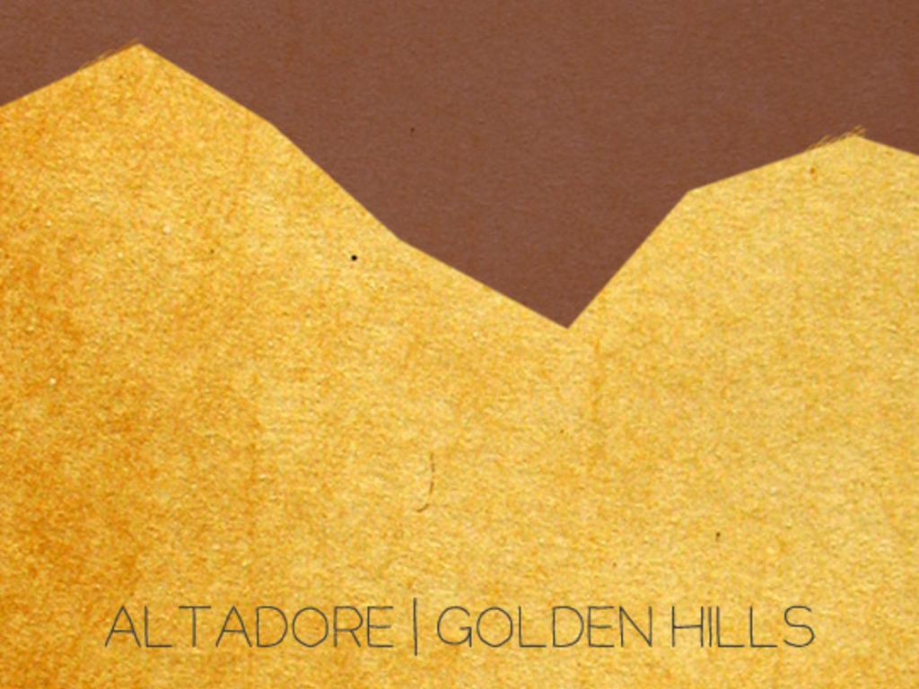 "Altadore - ""Golden Hills EP""'s video poster"