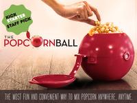 The Popcorn Ball  **KICKSTARTER STAFF PICK**