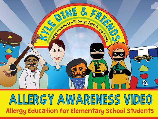 Kyle Dine & Friends - Food Allergy Awareness Video's video poster