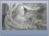 "Carolyn German Songbook ""Go From Here"" Sheet Music & Concert"