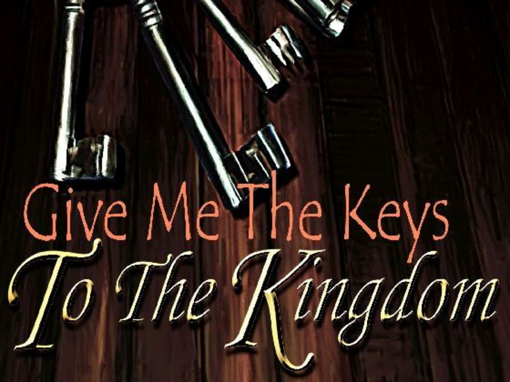 Give Me The Keys To The Kingdom's video poster