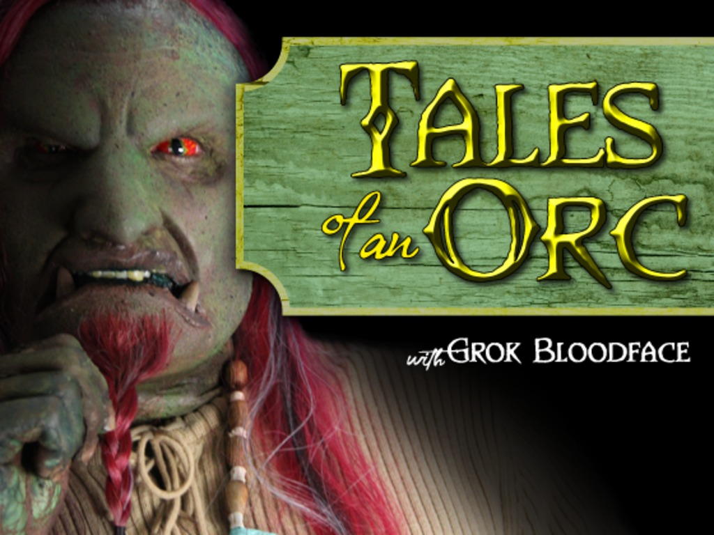 Tales of an Orc with Grok Bloodface's video poster