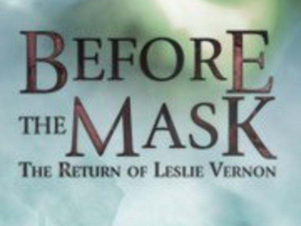 B4TM (aka BEFORE THE MASK: THE RETURN OF LESLIE VERNON)'s video poster