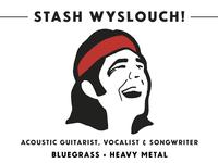 Bluegrass + Heavy Metal – Stash Wyslouch's debut solo album