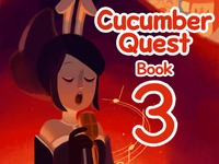 Cucumber Quest Book Three