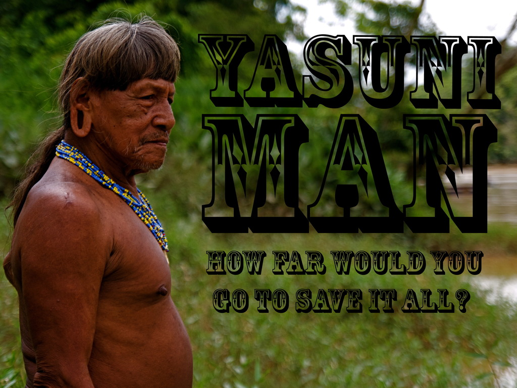 Yasuni Man - A Documentary Film's video poster