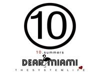 10.summers: DEAR MIAMI