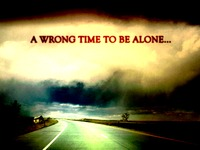The Wrong Time To Be Alone...
