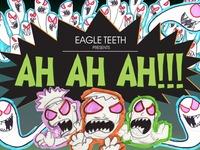 EAGLE TEETH AH AH AH!!! - Ghostly Music Video!